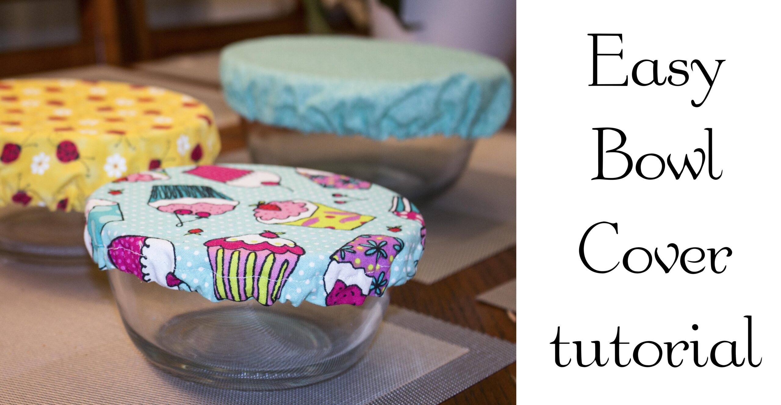 Easy fancy bowl covers!