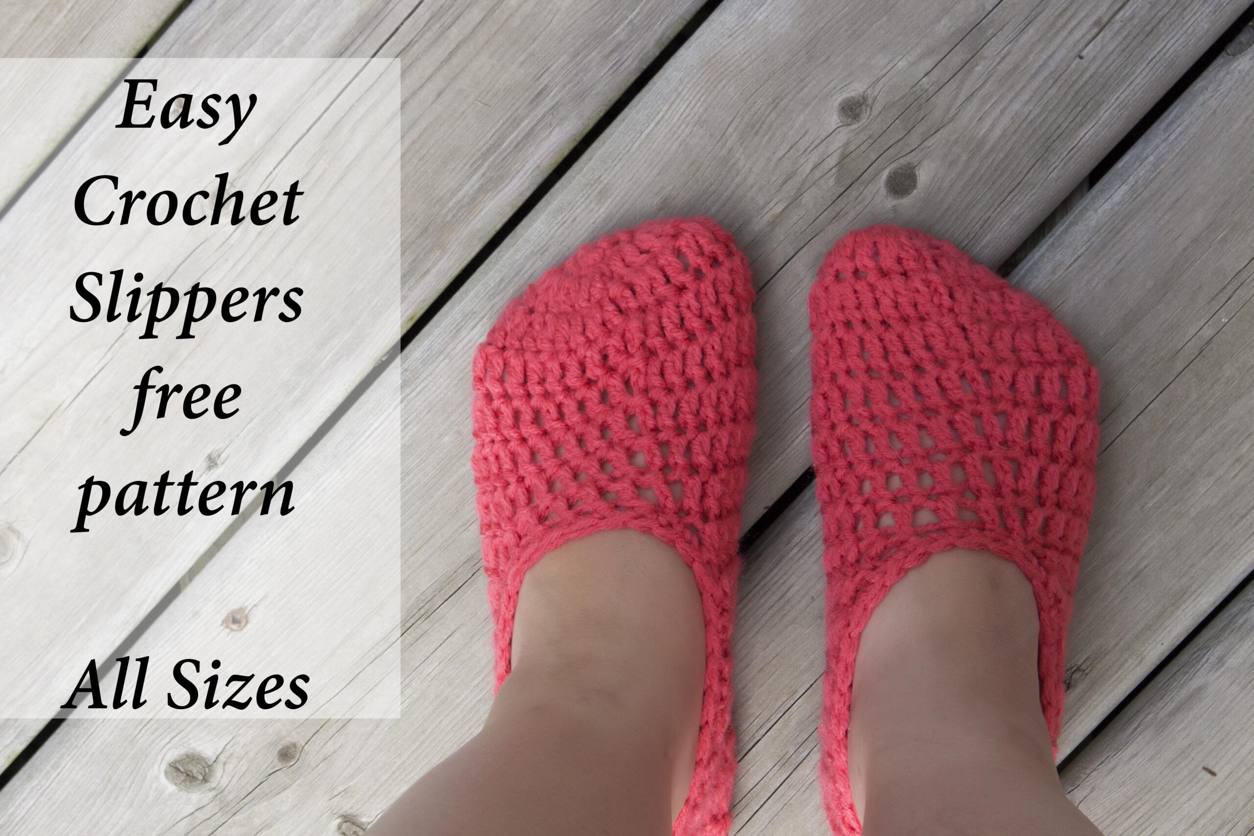 Quick and Easy – All Sizes Easy Crochet slippers