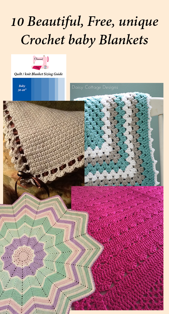 10 Different, Beautiful and Free Crochet Baby Blankets!