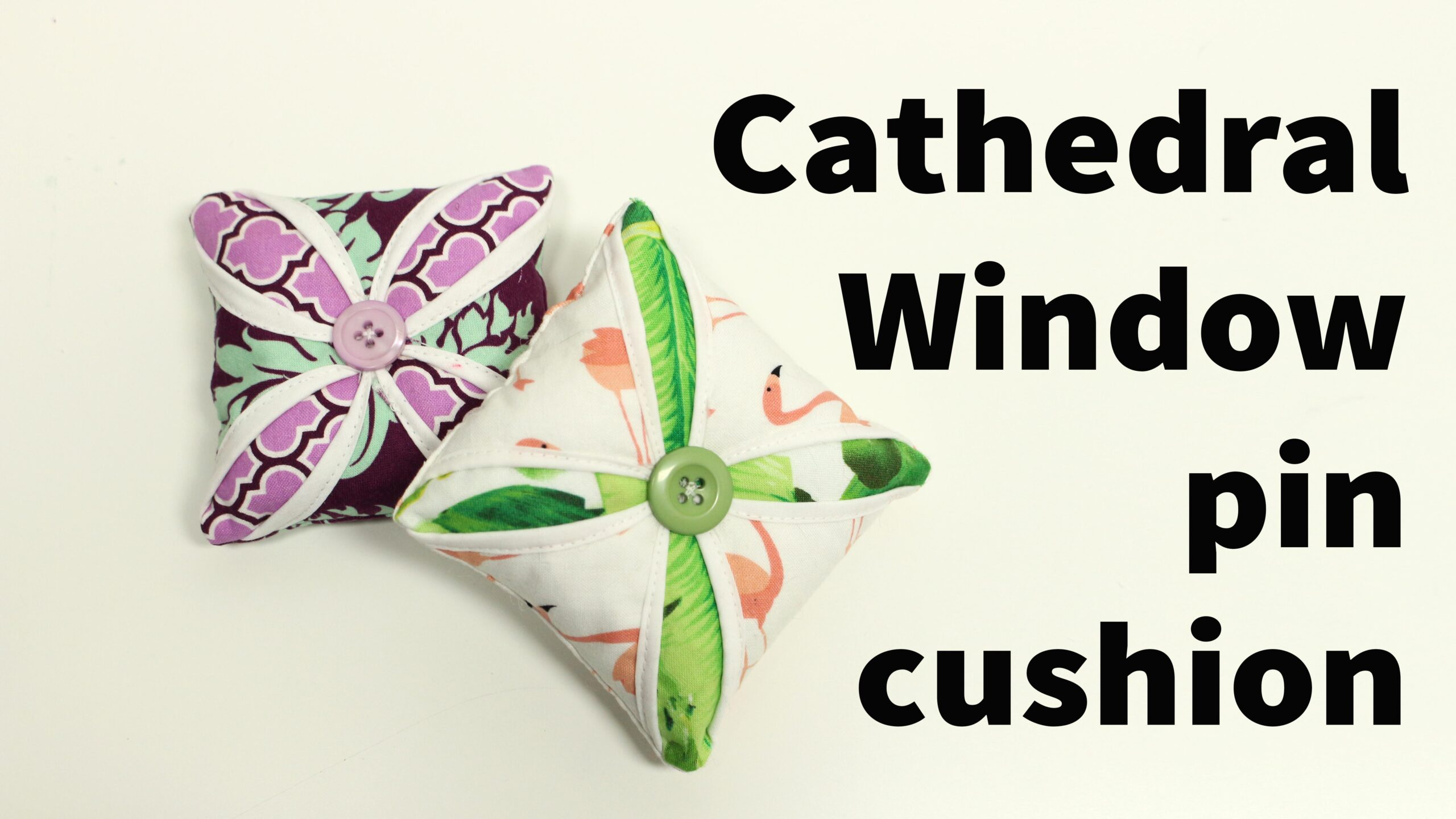 Cathedral Window Pin cushion sewing tutorial