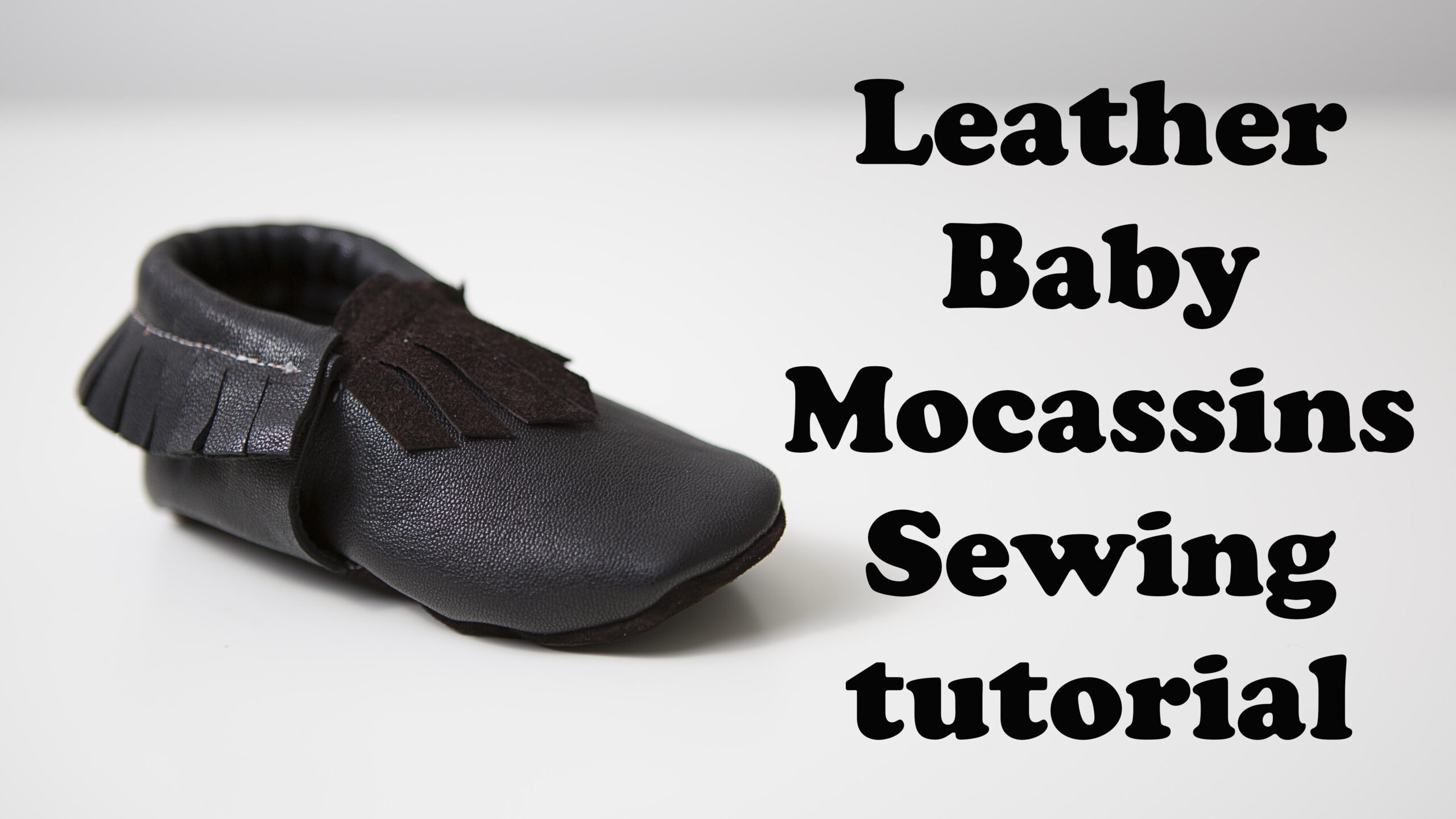 Leather Baby Mocassins sewing tutorial