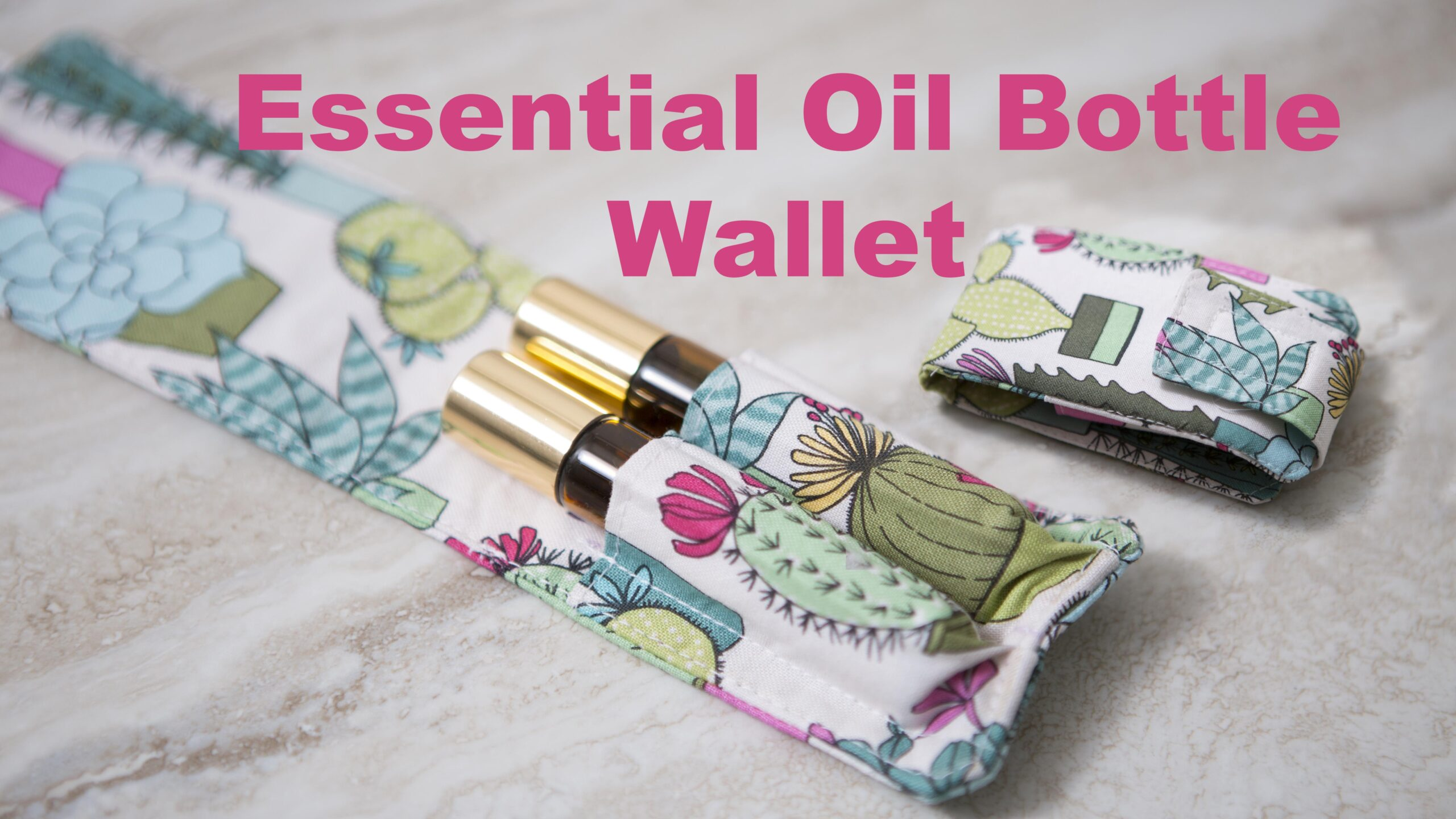 Essential oil roller ball Wallet sewing tutorial