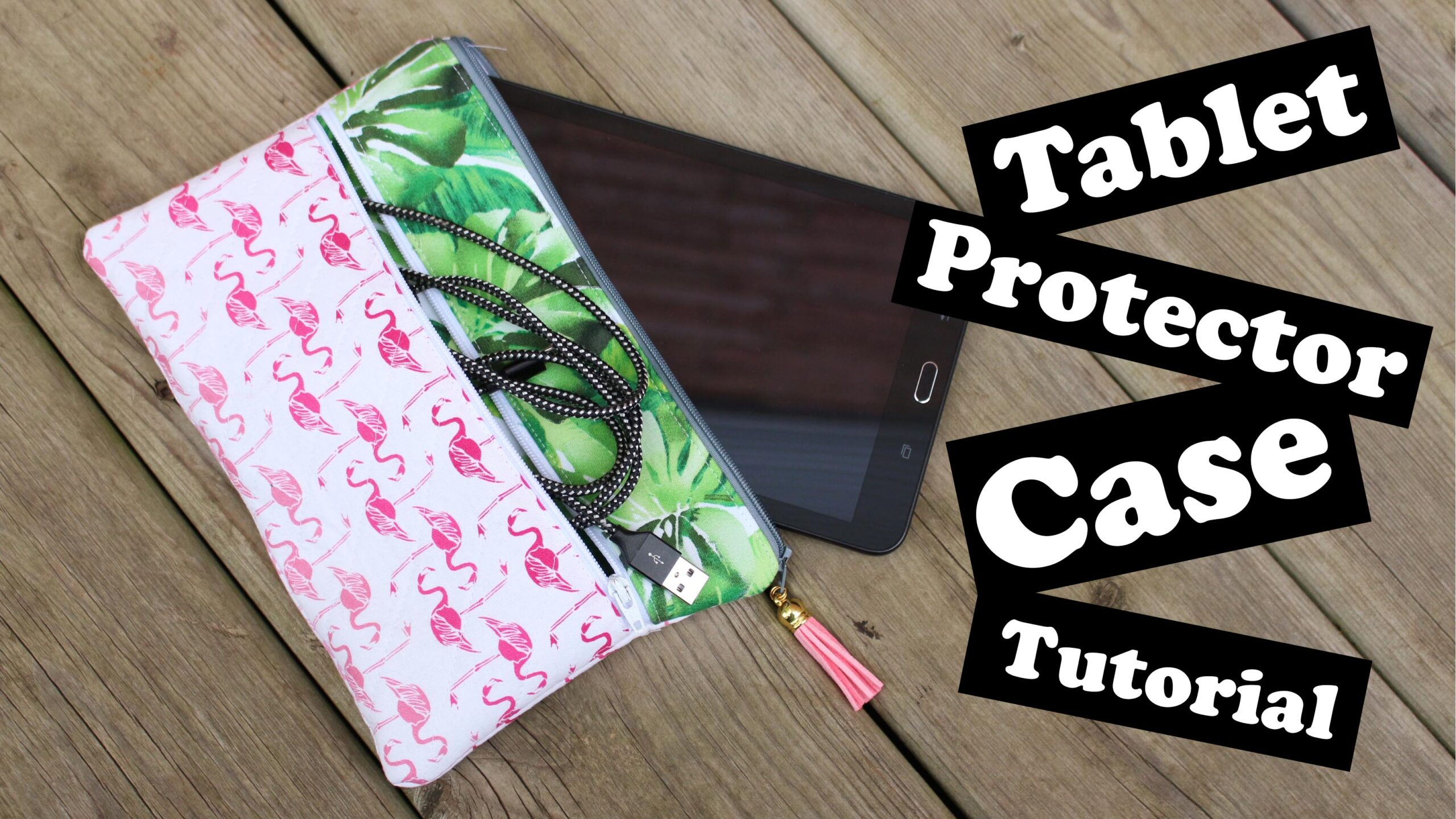 Tablet Protector Case Tutorial