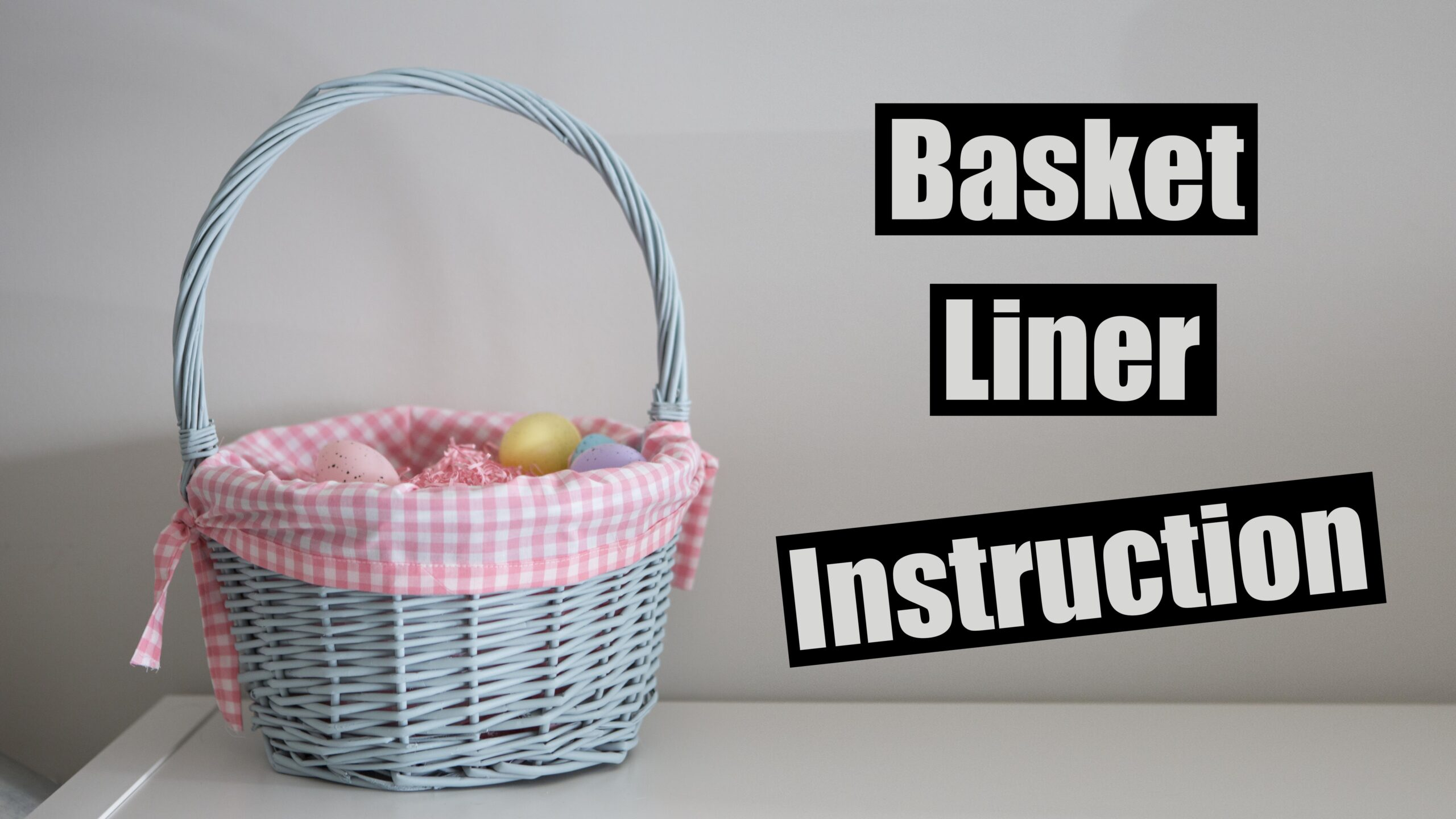 Easter Basket diy fabric liner