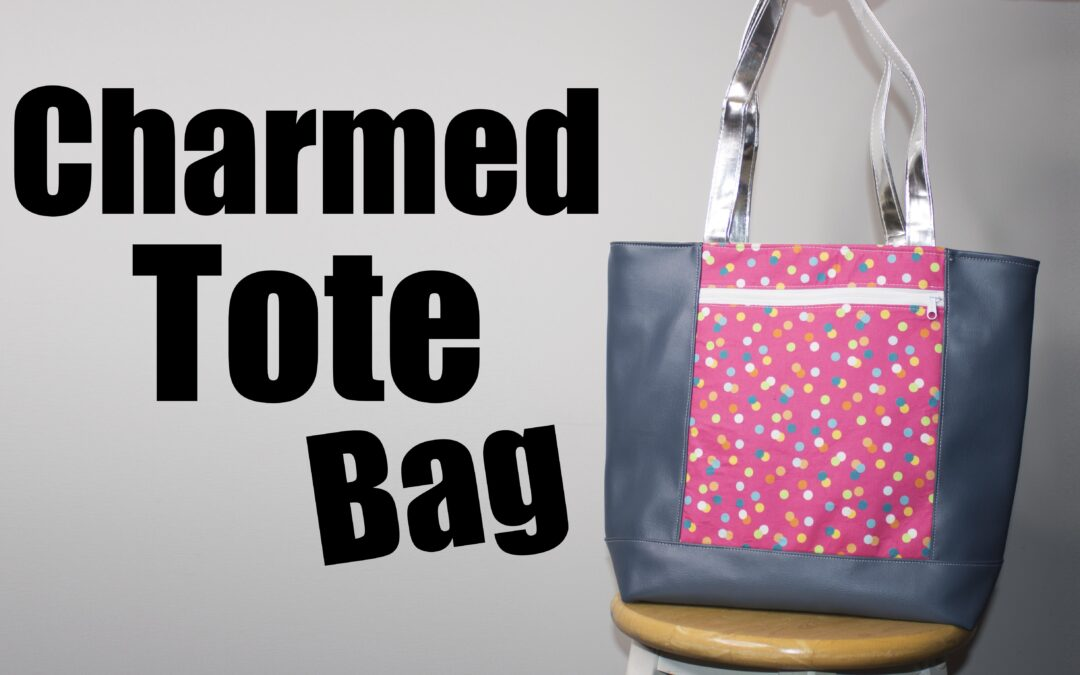 Charmed Tote Sewing tutorial and free pattern